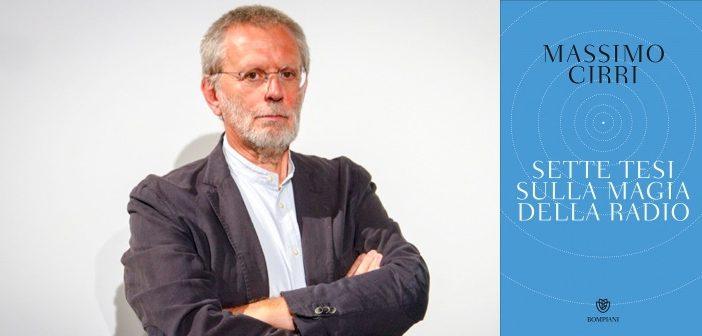 Massimo-Cirri-Sette-tesi-sulla-magia-della-radio-cover-702x336